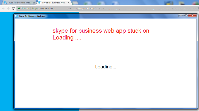 SKYPE FOR BUSINESS STUCK ON LOADING ERROR